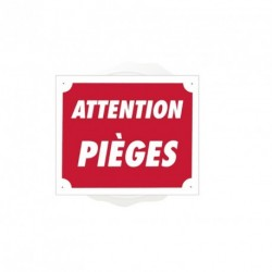 Pancarte Akyl - Attention Pièges