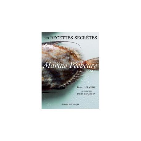 Les recettes secrètes des marins pêcheurs de France